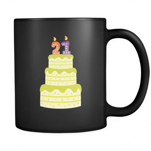 21st Birthday 11 oz. Mug. 21st Birthday funny gift idea.