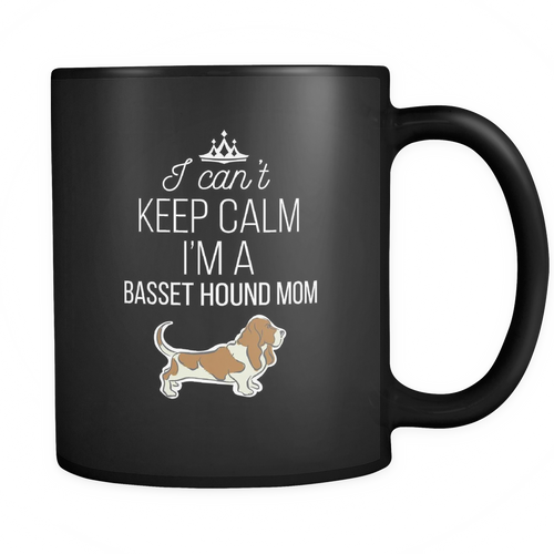 Basset Hound Mom 11 oz. Mug. Basset Hound Mom funny gift idea.