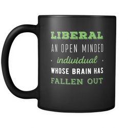 Anti Liberals 11 oz. Mug. Anti Liberals funny gift idea.