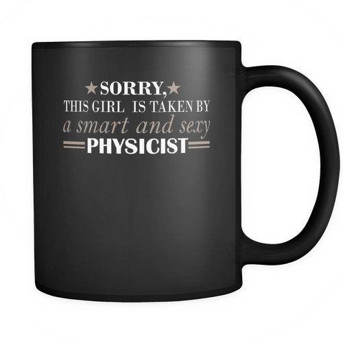 Physicist 11 oz. Mug. Physicist funny gift idea.