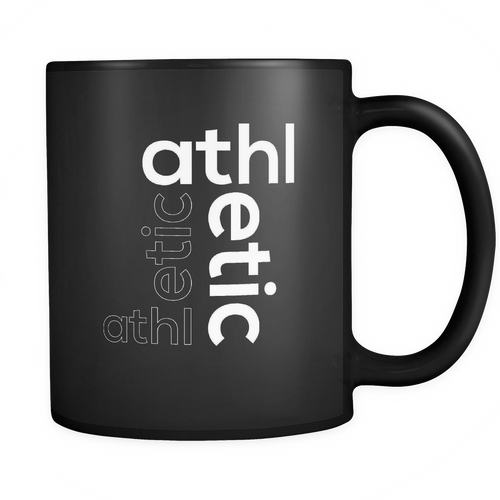 Athletic 11 oz. Mug. Athletic funny gift idea.