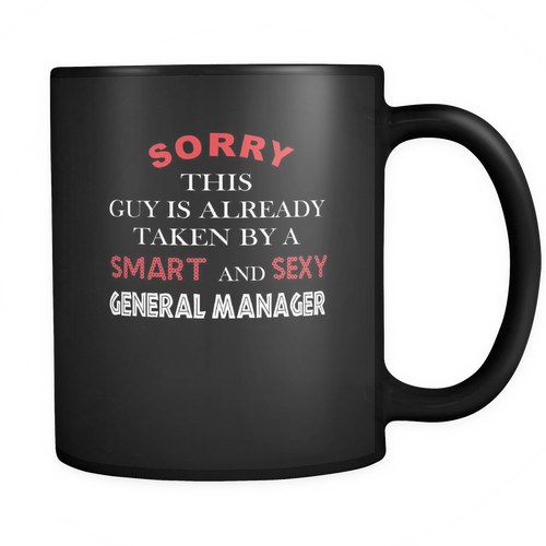 General Manager 11 oz. Mug. General Manager funny gift idea.