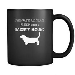 Basset Hound - Feel safe at night sleep with a basset hound Mug