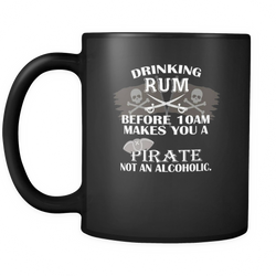 Pirate 11 oz. Mug. Pirate funny gift idea.