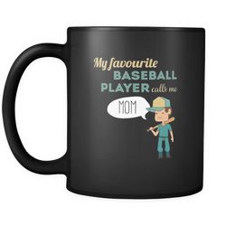 Baseball mom 11 oz. Mug. Baseball mom funny gift idea.