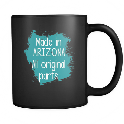 Arizona 11 oz. Mug. Arizona funny gift idea.