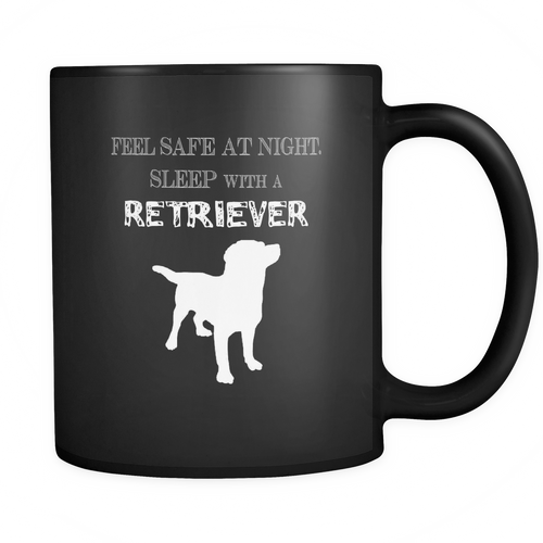 Retriever 11 oz. Mug. Retriever funny gift idea.
