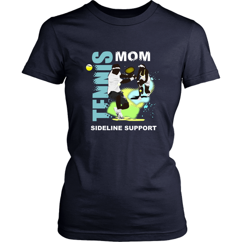 Tennis T-shirt - Tennis mom - sideline support