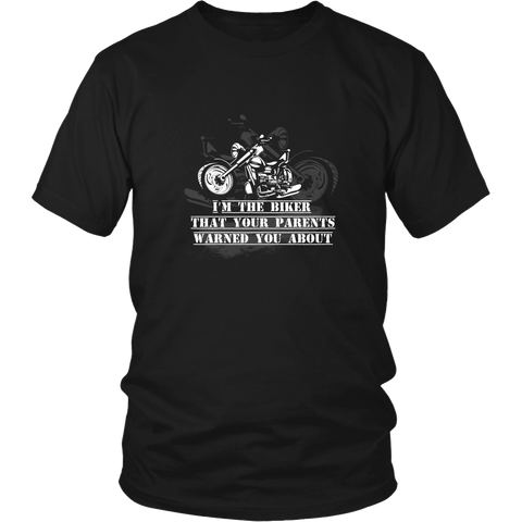 Motorcycles T-shirt - I am the biker that your parents warned you about