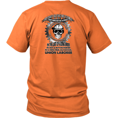 Union Laborer T-shirt Custom Back Design