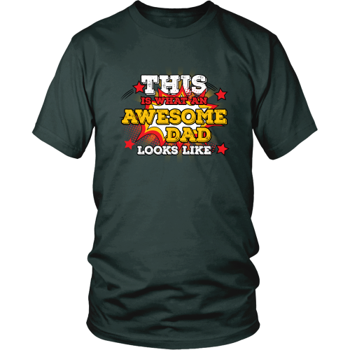 This is what an awesome dad looks like - District Unisex Shirt