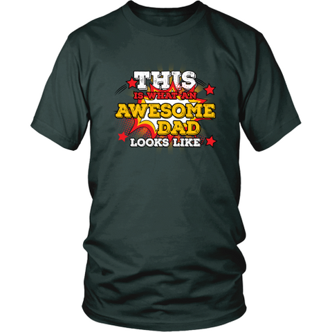 Dad T-shirt - This is what an awesome dad looks like
