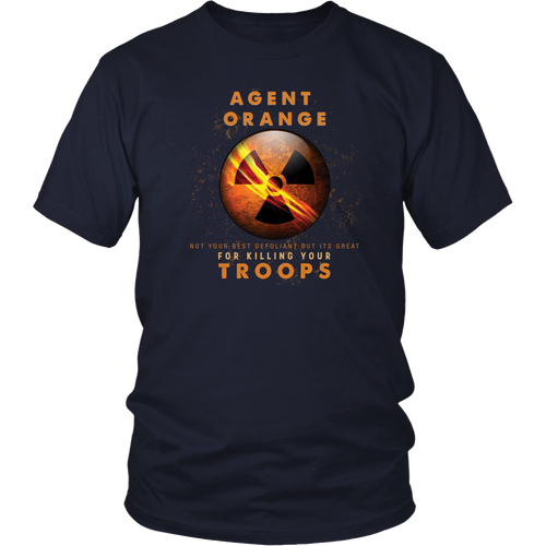 Agent Orange T-shirt - Not your best defoliant but its great for killing your troops
