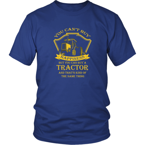 Tractor driver T-shirt - You can't buy happiness, but you can buy a tractor