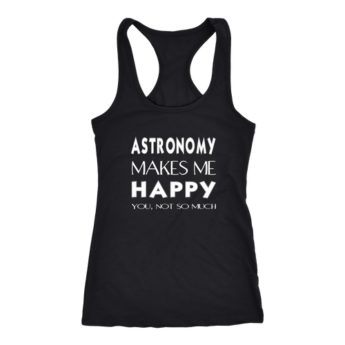 Astronomy T-shirt, hoodie and tank top. Astronomy funny gift idea.