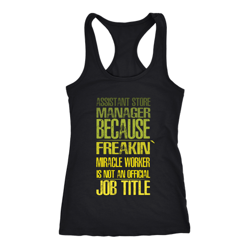 Assistant Store Manager T-shirt, hoodie and tank top. Assistant Store Manager funny gift idea.