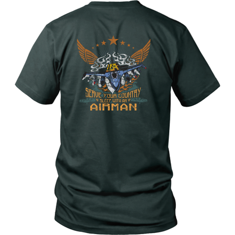 Air force T-shirt - Serve your country, sleep with an Airman