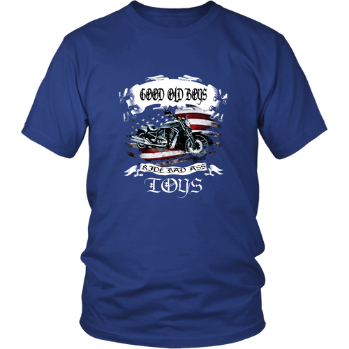 Motorcycles T-shirt - Good old boys ride bad ass toys