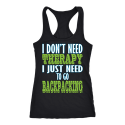 Backpacking T-shirt, hoodie and tank top. Backpacking funny gift idea.