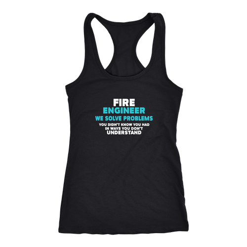 Fire Engineer T-shirt, hoodie and tank top. Fire Engineer funny gift idea.