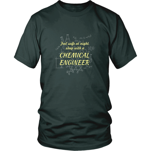 Chemical engineer T-shirt - Feel safe at night. Sleep with a chemical engineer