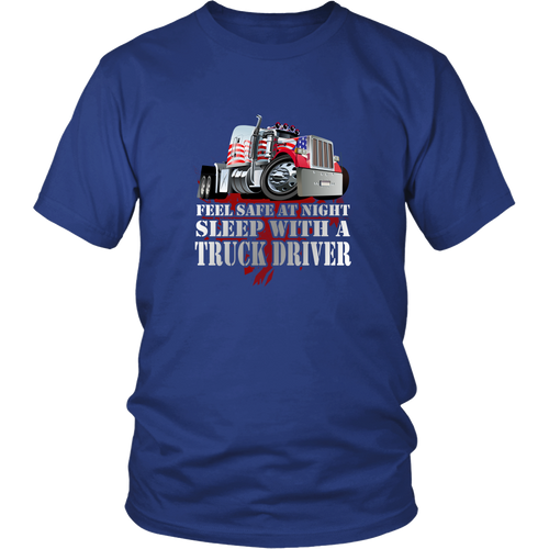 Truck drivers T-shirt - Feel safe at night. Sleep with a truck driver