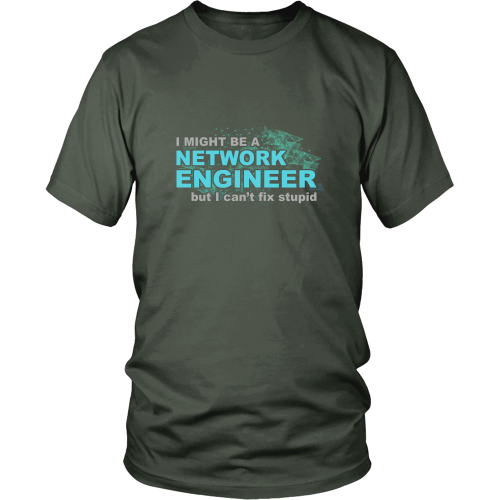 Network Engineer T-shirt - Network Engineer can't fix stupid