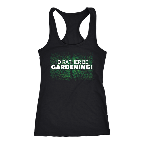 Gardening T-shirt, hoodie and tank top. Gardening funny gift idea.