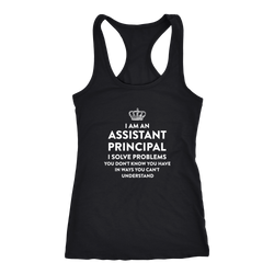 Assistant principal T-shirt, hoodie and tank top. Assistant principal funny gift idea.