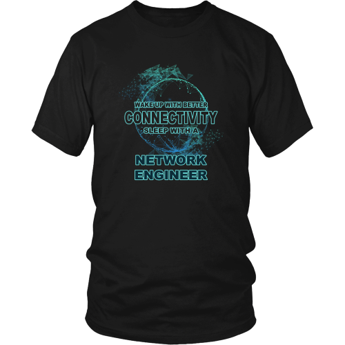 Network Engineer T-shirt - Sleep with a network engineer