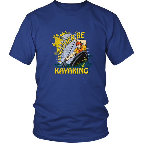 Kayaking T-shirt - I'd rather be kayaking