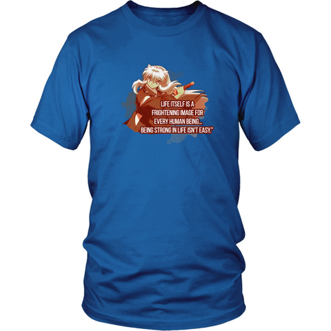 Anime T-shirt - Inuyasha - Being strong in life isn't easy