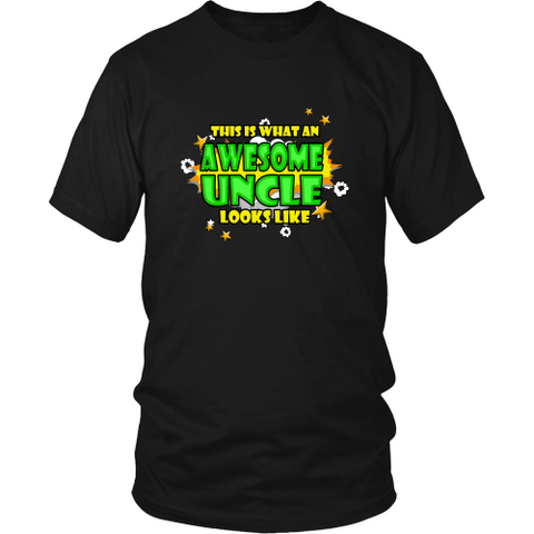 Uncle T-shirt - This is what an awesome uncle looks like
