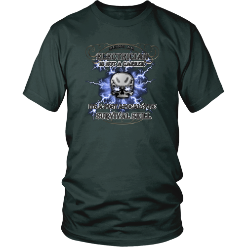 Electrician T-shirt - Electrician is a post apocalyptic survival skill