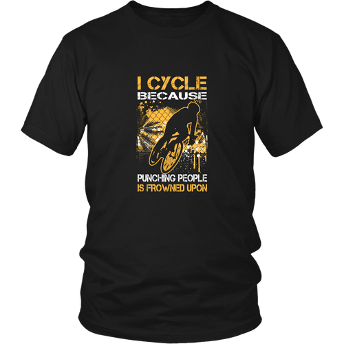 Cycling T-Shirt - I Cycle, Because Punching People Is Frowned Upon