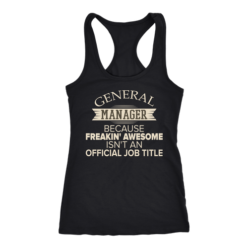 General Manager T-shirt, hoodie and tank top. General Manager funny gift idea.V