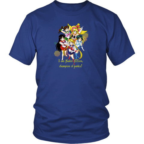 Sailor moon - I am a Sailor Moon, champion of justice! T-shirt