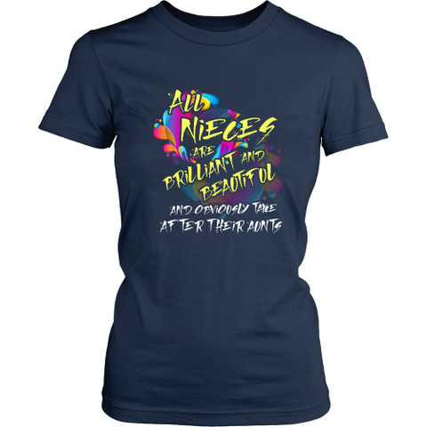 Niece T-Shirt - All nieces are brilliant and beautiful