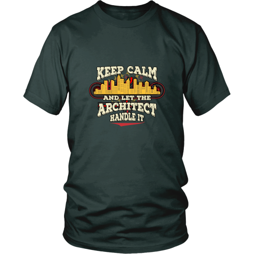 Architect T-shirt - Keep calm and let the architect handle it