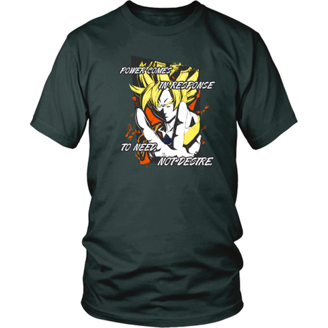 Anime T-shirt - Dragon Ball Z - Power comes in response to need, not desire