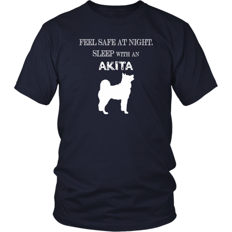 Akita T-shirt - Feel Safe at night. Sleep with an Akita