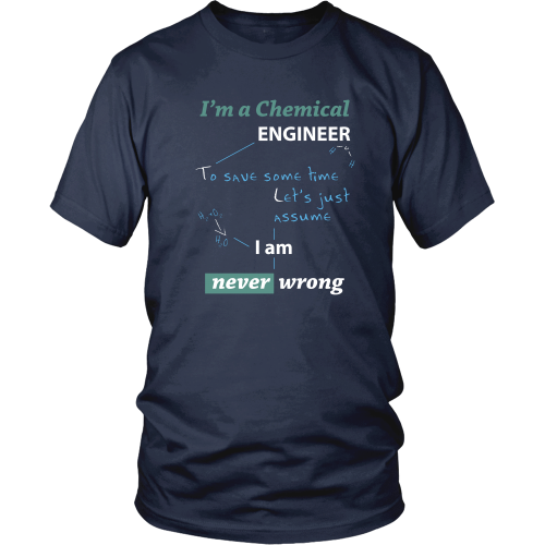 Chemical engineer T-shirt - I am a chemical engineer