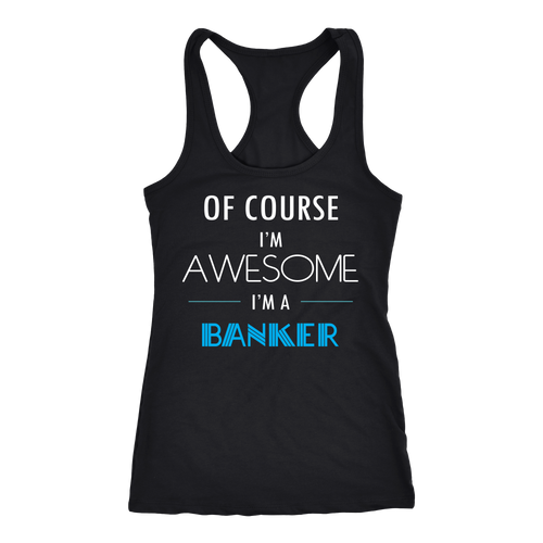 Banker T-shirt, hoodie and tank top. Banker funny gift idea.