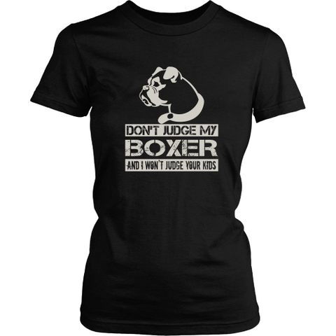 Boxer T-shirt - Don't judge my Boxer