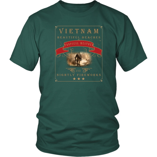 Vietnam Veteran T-shirt - Beautiful Beaches, Tropical Weather
