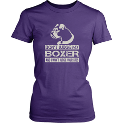 Boxer T-shirt - Do not judge my Boxer