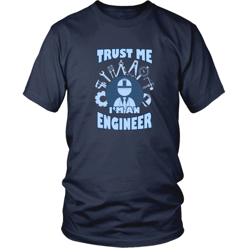 Engineer T-shirt - Trust me, I'm an engineer