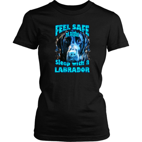 Labrador T-shirt - Feel safe at night, sleep with a labrador