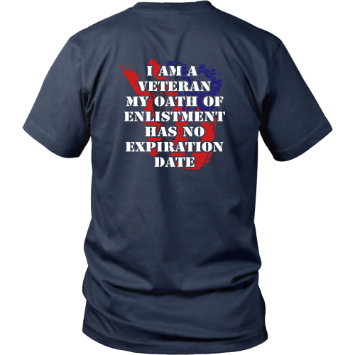 My oath of enlistment has no expiration date - District Unisex Shirt
