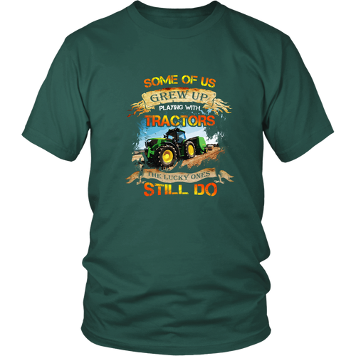 Tractor driver T-shirt - Some of us grew up playing with tractors
